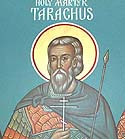 Martyr Tarachus at Tarsus, in Cilicia