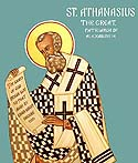 St. Athanasius the Great the Patriarch of Alexandria